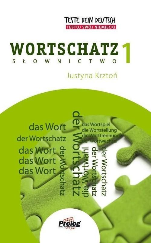 Teste Dein Deutsch Wortschatz 1 Krztoń Justyna