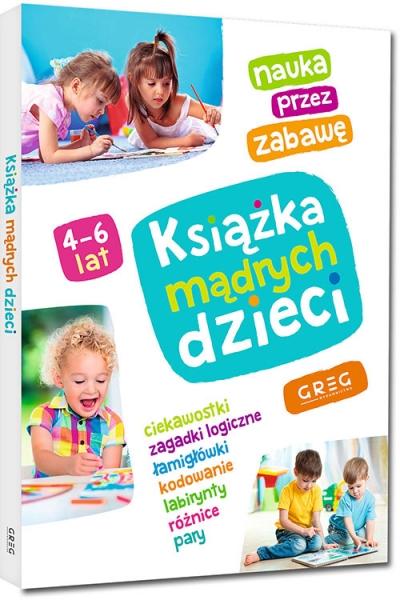 Książka mądrych dzieci Praca zbiorowa