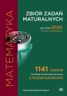 Zbiór zadań maturalnych 2010-2020. Matematyka. Poziom podstawowy Ryszard Pagacz