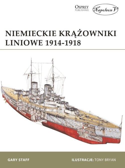 Niemieckie krążowniki liniowe 1914-1918 Gary Staff