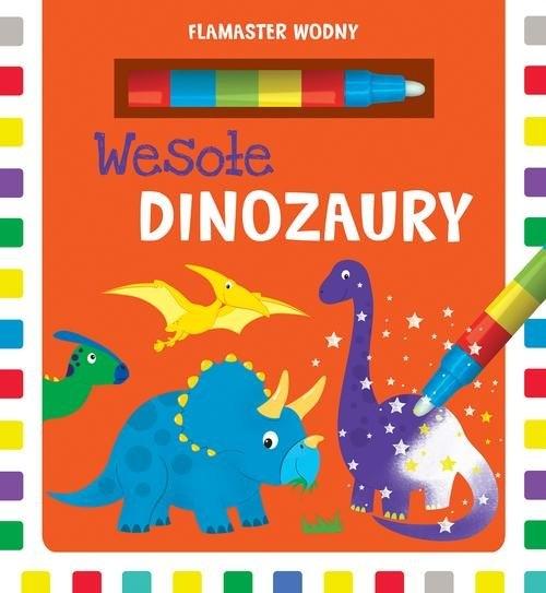 Flamaster wodny Wesołe dinozaury Kozłowska Urszula