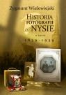 Historia fotografii w Nysie w latach 1839-1939 Wielowiejski Zygmunt