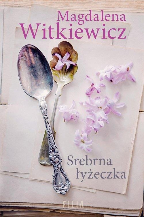 Srebrna łyżeczka Witkiewicz Magdalena