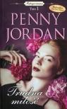Trudna miłość Mistrzyni romansu Jordan Penny