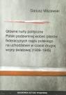 Główne nurty polityczne Polski podziemnej wobec planów federacyjnych rządu Miszewski Dariusz