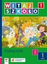 Witaj szkoło  2 Podręcznik część 1 Szkoła podstawowa Korcz Anna