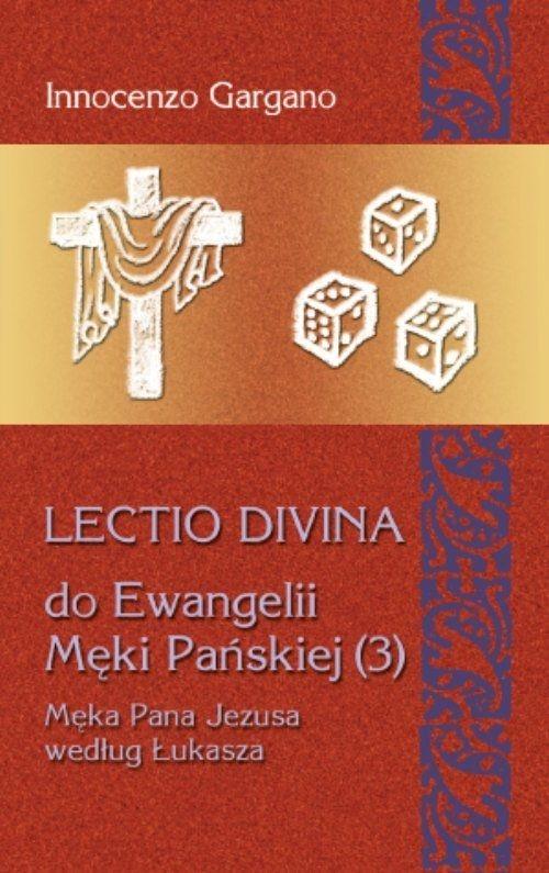 Lectio Divina 19 Do Ewangelii Męki Pańskiej 3 Gargano Innocenzo
