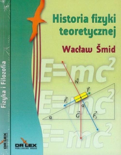 Fizyka i Filozofia / Historia fizyki teoretycznej / Posfilozofia Smid Wacław