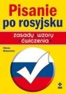 Pisanie po rosyjsku Zasady, wzory, ćwiczenia