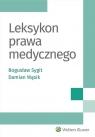 Leksykon prawa medycznego Sygit Bogusław, Wąsik Damian