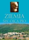 Album - Ziemia św. Ojca Pio