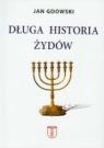 Długa historia Żydów Gdowski Jan