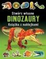 Stwórz własne dinozaury. Książka z naklejkami