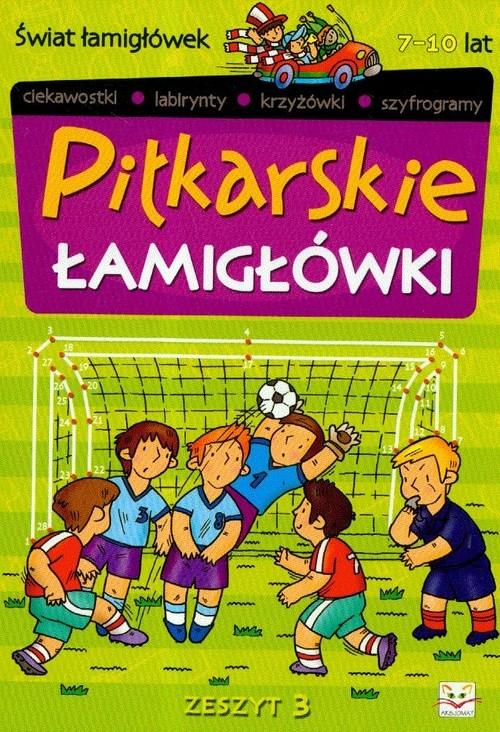 Piłkarskie łamigłówki 3 Brydak Piotr