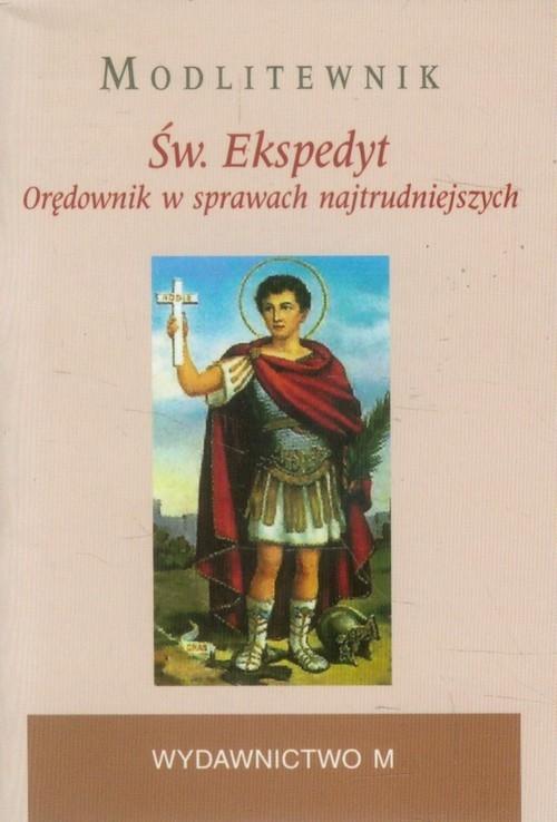 Św. Ekspedyt Modlitewnik Kałdon Stanisław Maria