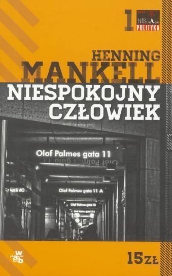 Niespokojny człowiek Henning Mankell