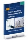 Finanse wspólnoty mieszkaniowej 2019 w praktyce przepisy z komentarzem i Substyk Michał