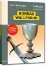 Konrad Wallenrod  wydanie z opracowaniem i streszczeniem Adam Mickiewicz