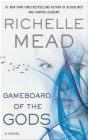 Gameboard of the Gods Richelle Mead