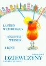 Amerykańskie dziewczyny poszukują szczęścia Weisberger Lauren, Weiner Jennifer