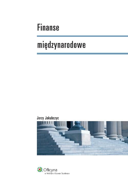 Finanse międzynarodowe Jakubczyc Jerzy