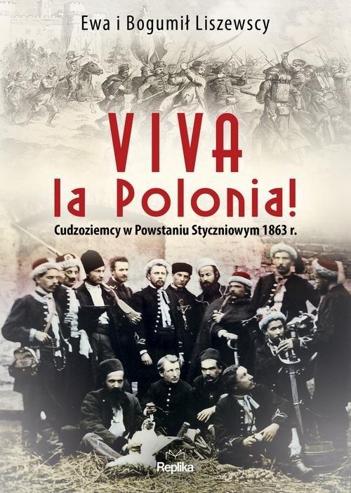 Viva la Polonia! Liszewska Ewa, Liszewski Bogumił