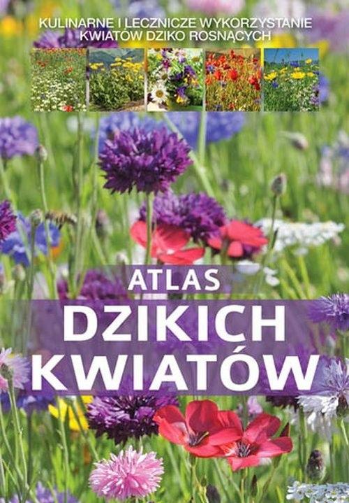Atlas dzikich kwiatów Mederska Małgorzata, Mederski Paweł