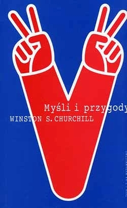 Myśli i przygody Winston Churchill