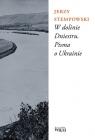 W dolinie Dniestru Pisma o Ukrainie