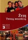 Żyję Twoją miłością 3 Podręcznik