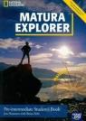 Matura Explorer Pre-intermediate Student's Book z płytą CD Szkoła Naunton Jon, Polit Beata