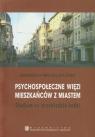 Psychospołeczne więzi mieszkańców z miastem