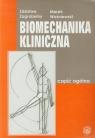 Biomechanika kliniczna część ogólna
