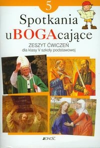 Spotkania uBOGAcające 5. Zeszyt ćwiczeń Kondrak Elżbieta, Parszewska Ewelina, Konat Jolanta