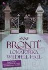 Lokatorka Wildfell Hall Bronte Anne