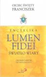 Encyklika LUMEN FIDEI. Światło wiary