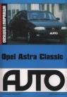 Opel Astra Classic Obsługa i naprawa