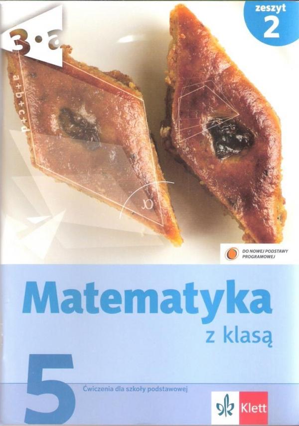 Matematyka z klasą 5 ćwiczenia zeszyt 2 Szelecka Ewa, Klama Lucyna, Pyziak Małgorzata