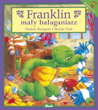 Franklin mały bałaganiarz Paulette Bourgeois