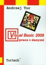 Visual Basic 2008 Praca z danymi