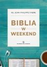 Biblia w weekend ks. Jean-Philippe Fabre