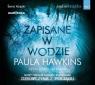 Zapisane w wodzie. Audiobook Paula Hawkins