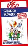 1000 czeskich słów(ek) Ilustrowany słownik czesko-polski ? polsko-czeski