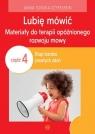 Lubię mówić Materiały do terapii opóźnionego rozwoju mowy 4