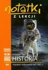 Notatki z lekcji Historia najnowsza od 1945 r.