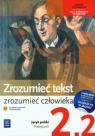 Zrozumieć tekst zrozumieć człowieka Język polski 2 część 2 Podręcznik Chemperek Dariusz, Kalbarczyk Adam, Trześniowski Dariusz