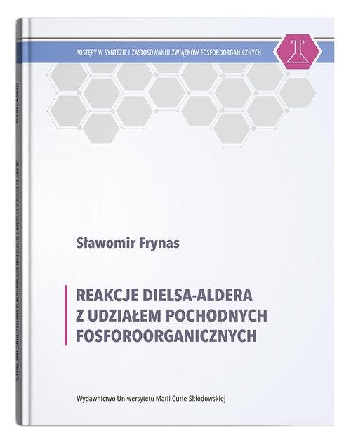 Reakcje Dielsa-Aldera z udziałem pochodnych fosforoorganicznych Frynas Sławomir