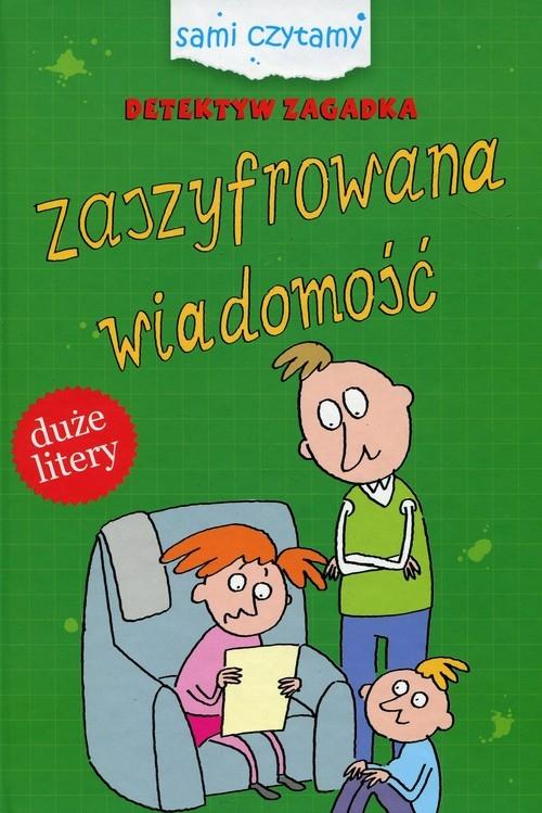 Detektyw Zagadka Zaszyfrowna wiadomość Czarkowska Iwona