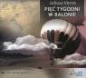 Pięć tygodni w balonie  (Audiobook) Verne Juliusz