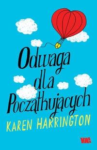 Odwaga dla początkujących Harrington Karen